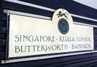 Southeast Asia's own 'Orient Express':  The destination board on the side of the Eastern & Oriental Express luxury train from Singapore to Bangkok