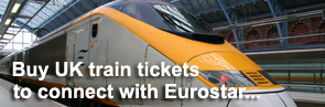 Buy UK train tikcets to connect with Eurostar