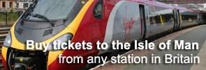 Buy train & ferry tickets online from London or anywhere in Britain to the Isle of Man